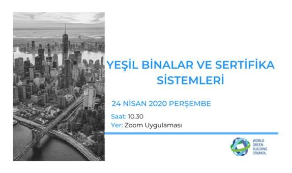 Binalarda Ekolojik ve Sürdürülebilir Tasarım Sertifikası Video Konferans Toplantısı